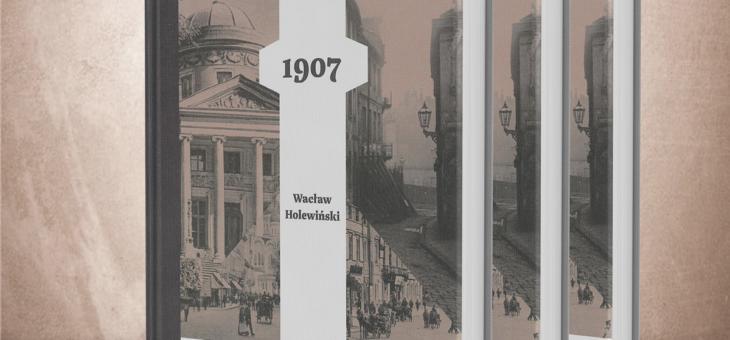 Wacław Holewiński – Pogrom 1907